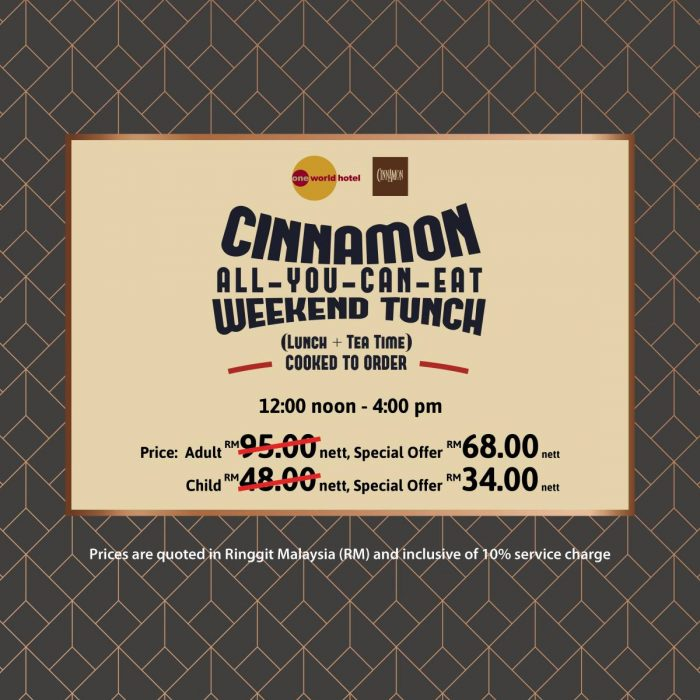 ALL-YOU-CAN-EAT WEEKEND TUNCH (Lunch + Tea)